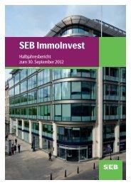 Halbjahresbericht zum 30.09.2012 - SEB ImmoInvest