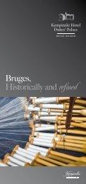 Bruges, Historically andrefined - Kempinski Hotels