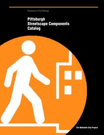 Pittsburgh Streetscape Components Catalog - City of Pittsburgh