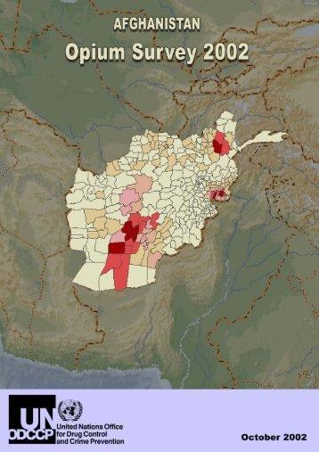 Afghanistan opium survey 2002 - United Nations Office on Drugs ...