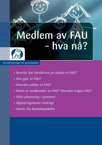 Medlem av FAU – hva nå? - Drammen kommune