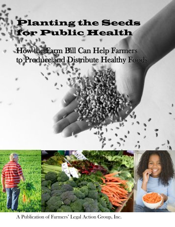Planting the Seeds for Public Health - Farmers' Legal Action Group