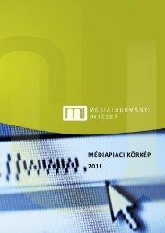 Magyarországi médiapiaci körkép 2011 - Médiatörvény.hu