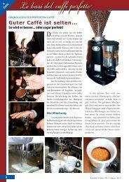 Guter caffè ist selten...