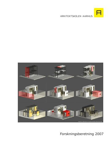 Forskningsberetning 2007 - Arkitektskolen Aarhus
