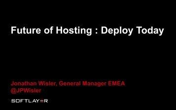 The evolution of hosting services: What´s next? - WorldHostingDays