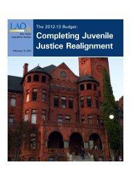 Completing Juvenile Justice Realignment - California Legislative ...