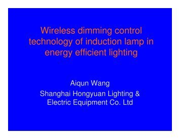 Wireless dimming control technology of induction lamp in energy ...