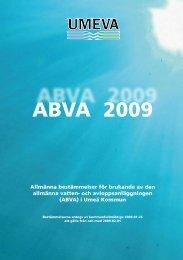 ABVA 2009 - Allmänna bestämmelser för brukande av den ... - umeva