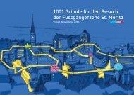 1001 Gründe für den Besuch der Fussgängerzone St. Moritz