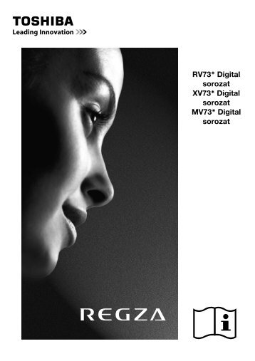 RV73* Digital sorozat XV73* Digital sorozat MV73 ... - Toshiba-OM.net