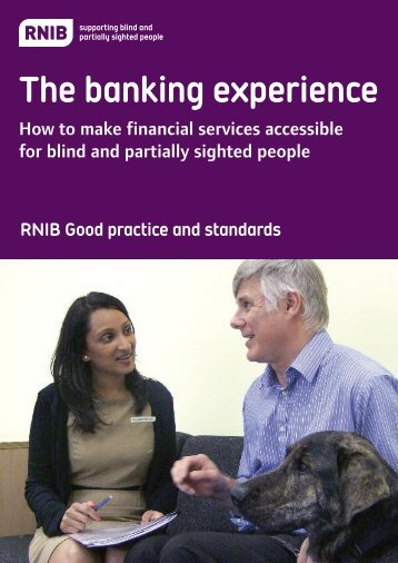 The banking experience - RNIB good practice and standards