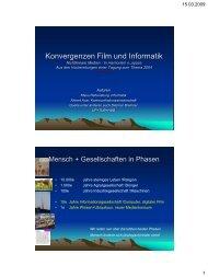 Konvergenz Informatik und Film (2MB) - Ing. Klaus Rebensburg