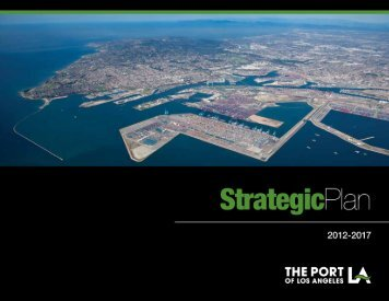 Strategic Plan 2012-2017 - The Port of Los Angeles