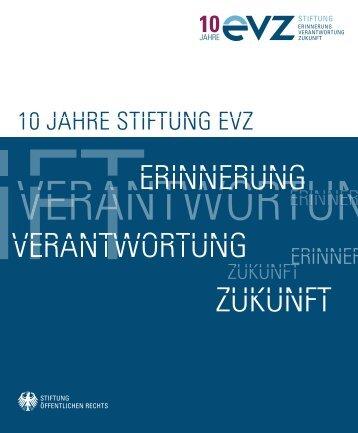"""10 jahre stiftung evz - Stiftung """"Erinnerung, Verantwortung und ..."""