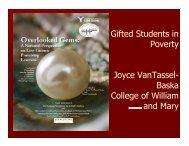 Gifted Students in Poverty Joyce VanTassel- Baska College ... - NAGC