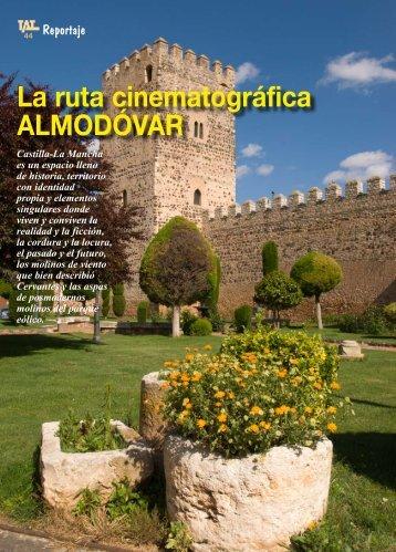 Castilla-LaMancha La Ruta Cinematográfica Almodóvar - TAT Revista