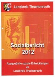 Sozialbericht 2012 - Landkreis Tirschenreuth