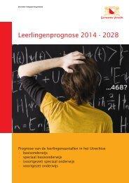 Leerlingenprognose 2014 - 2028 - Gemeente Utrecht