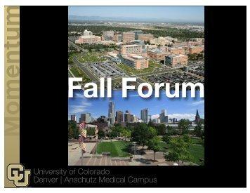 Fall Forum - University of Colorado Denver