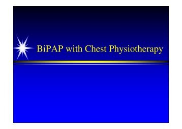 BiPAP with Chest Physiotherapy