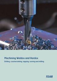 Machining Weldox and Hardox