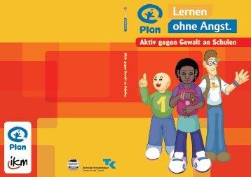 Lernen ohne Angst - Aktiv gegen Gewalt an ... - Plan Deutschland