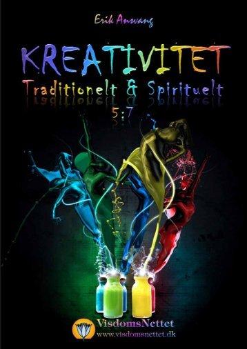 KREATIVITET - TRADITIONELT & SPIRITUELT - 5:7 ... - Visdomsnettet
