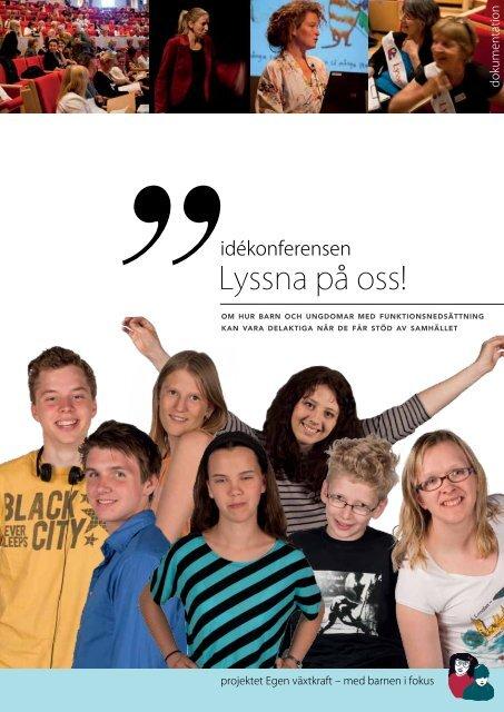dokumentationsmaterialet från idékonferensen Lyssna ... - Handisam