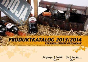 PRODUKTKATALOG 2013/2014 - Siegburger Destille, Rottbitze