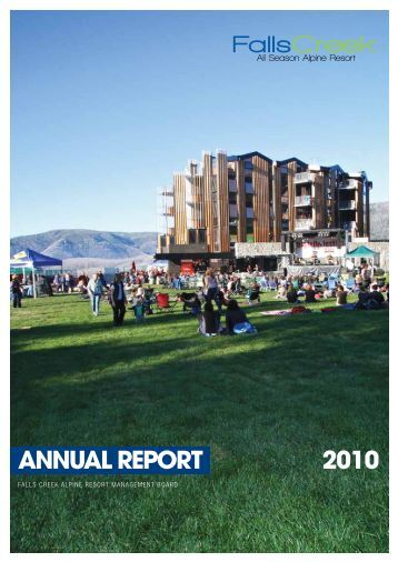 2010 AnnuAl RepoRt - Falls Creek