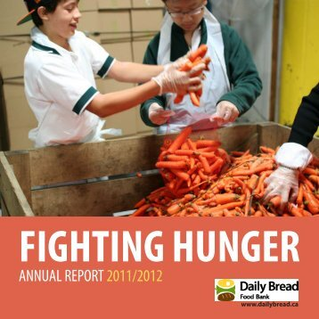 Fighting Hunger: Annual Report 2011/2012 - Daily Bread Food Bank