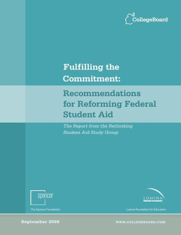 Recommendations for Reforming Federal Student Aid - College Board