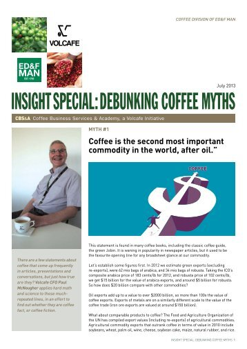 INSIGHT SPECIAL: DEbuNkING CoffEE MyTHS - Bijdendijk