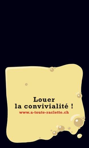 Louer la convivialité ! - Raclette Suisse