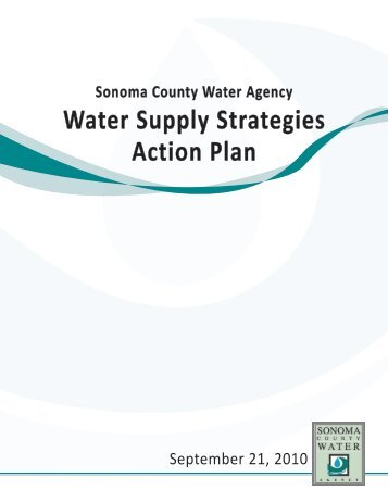 Water Supply Strategies Action Plan - Sonoma County Water Agency