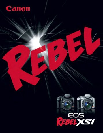 EOS Rebel XSi - The Digital Picture