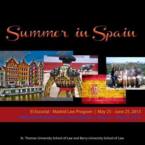 Summer in Spain Summer in Spain - St. Thomas University