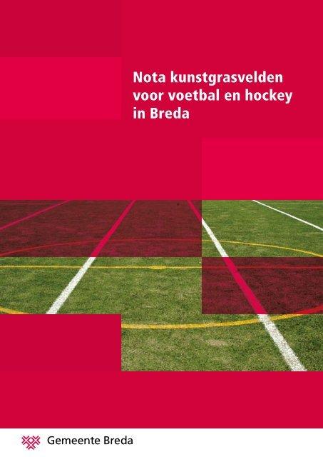 Nota kunstgrasvelden voor voetbal en hockey in ... - Gemeente Breda