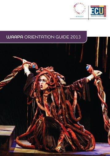 WAAPA OrientatiOn Guide 2013 - Western Australian Academy of ...