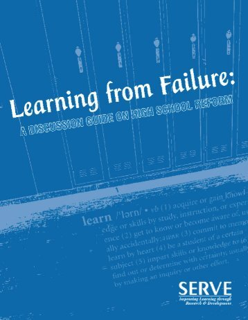 Learning from Failure: A Discussion Guide on High School ... - SERVE