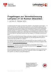 Fragebogen zur Vernehmlassung Lehrplan 21 im Kanton Obwalden
