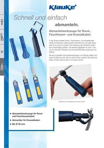 Abmantelwerkzeuge für Rund-, Feuchtraum- und Koaxialkabel.