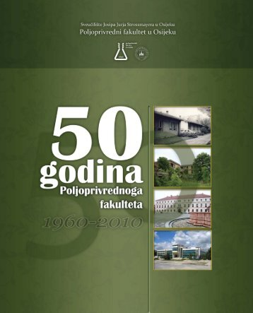 50 GODINA POLJOPRIVREDNOG FAKULTETA
