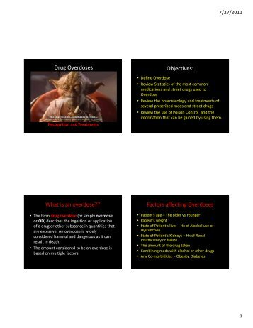 Drug Overdoses Objectives: What is an overdose?? Factors ...