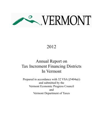 Tax Increment Financing Districts In Vermont: TIF 2012 Annual Report
