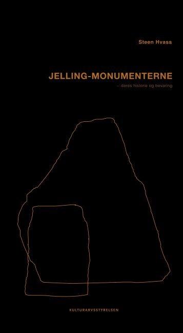 """""""Jelling-monumenterne - deres historie og bevaring"""" (pdf)"""