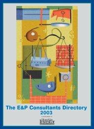 The E&P Consultants Directory The E&P Consultants Directory