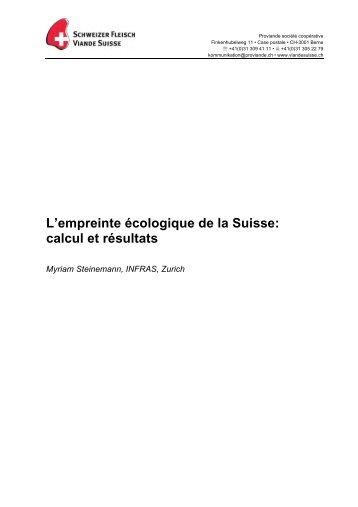 L'empreinte écologique de la Suisse: calcul et ... - Schweizer Fleisch