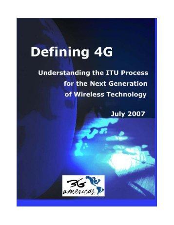 Defining 4G - 4G Americas